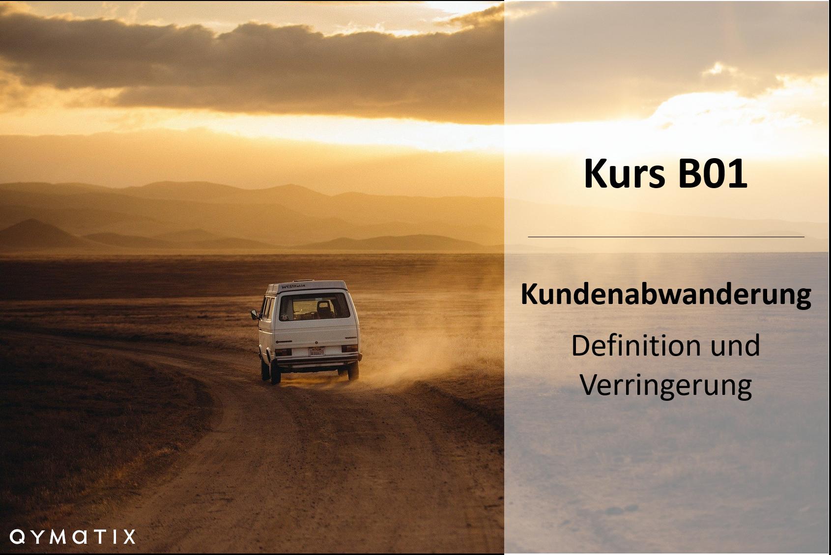 Kundenabwanderung – Definition und Verringerung mit Predictive Analytics – B01