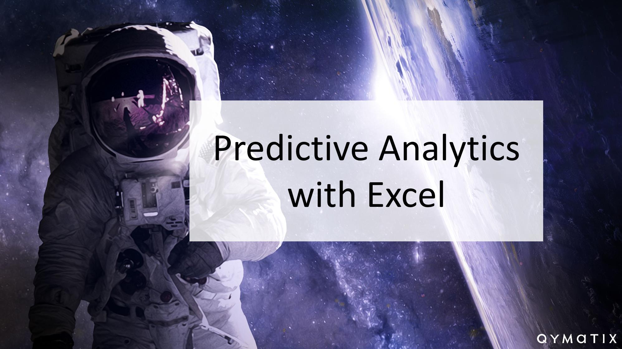 Predictive Analytics with Excel